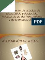 Pensamiento, Asociación de ideas, Juicio y Raciocinio.