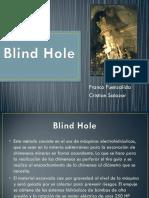 Blind Hole (1)