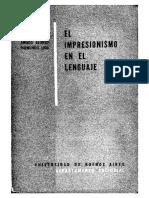 Bally, Charles; Richter, Elise; Alonso, Amado y Lida, Raimundo. El Impresionismo en El Lenguaje.
