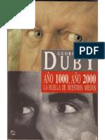 Duby Georges - Año 1000 Año 2000 - La Huella De Nuestros Miedos.pdf