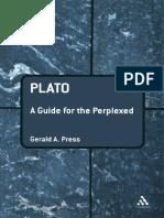 (Guides for the Perplexed ) Gerald a. Press-Plato_ a Guide for the Perplexed (Guides for the Perplexed) -Continuum (2007)