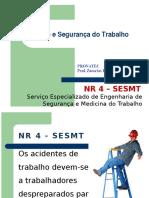 1-nr4-sesmt-completo-130202013317-phpapp01