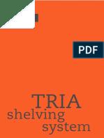 Catalog TRIA Shelving System