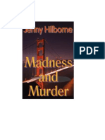 Madness and Murder Chapter One
