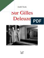 6543645 Andre Scala Textes Sur Gilles Deleuze