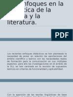 Los Enfoques en La Didáctica de La Lengua