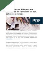 6 Parámetros Al Tomar en Cuenta en La Selección de Los Cables Eléctricos