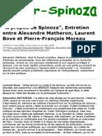 "Hyper-Spinoza - ""a Propos de Spinoza"", Entretien Entre Alexandre Matheron, Laurent Bove Et Pierre-Fr"
