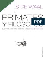 Frans de Waal Primates y Filósofos La Evolución de La Moral Del Simio Al Hombre