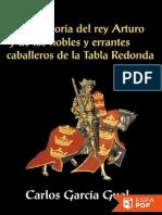 Historia Del Rey Arturo y de Lo - Carlos Garcia Gual