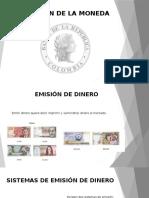 Diapositivas Emision de La Moneda