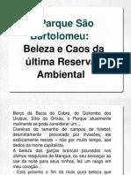 Parque Sao Bartolomeu