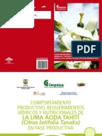 Corpoica - Comportamiento Productivo Requerimientos Hídricos y Nutricionales de La Lima Ácida Tahití Citrus Latifolia Tanaka en Fase Productiva