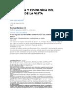 Anatomia y Fisiologia Del Sentido de La Vista