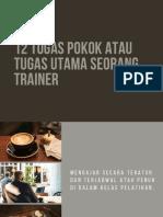 Tugas pokok atau tugas utama seorang trainer