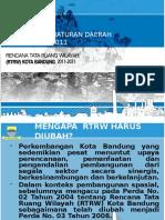 Bahan Sosialisasi RTRW Kota Bandung 2011-2031 (Revisi)