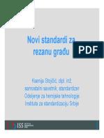 Novi Standardi Za Rezanu Gradu