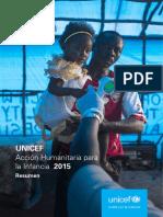 UNICEF Acción Humanitaria para la Infancia 2015 Resumen