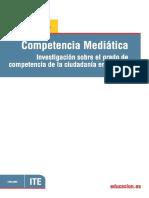 Competencia Mediática. Investigación sobre el grado de competencia de la ciudadanía en España. Joan Ferrés. 2011