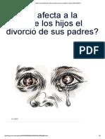 ¿Cómo Afecta a La Salud de Los Hijos El Divorcio de Sus Padres_ _ Salud _ EL MUNDO