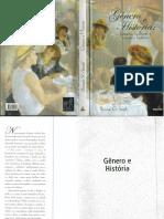 SMITH, Bonnie G. Gênero e História Homens, Mulheres e Prática Histórica. Bauru EDUSC, 2003.