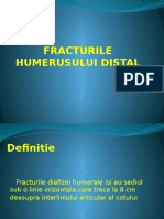 11. Fracturile humerusului distal - Dr. Voinea Rares (1).pptx