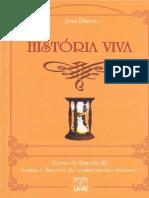 RUSEN, Jorn. Historia Viva Teoria Da Historia Formas e Funcoes Do Conhecimento