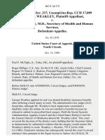 15 soc.sec.rep.ser. 237, unempl.ins.rep. Cch 17,009 George R. Weakley v. Otis R. Bowen, M.D., Secretary of Health and Human Services, 803 F.2d 575, 10th Cir. (1986)