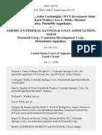 Tri-Crown, Inc. John Ventimiglia Wvs Investment Joint Venture Richard Walker Lee E. Pittle Michael Stanley v. American Federal Savings & Loan Association Amfed Financial Corp. Centurion Development Corp., 908 F.2d 578, 10th Cir. (1990)