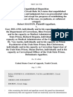 Robert Haston v. Gary Deland, Individually and in His Capacity as Director of the Department of Corrections, Blen Freestone, Individually and in the Capacity as Medical Administrator of the Utah State Prison, Richard Despain, Individually and in His Capacity as Medical Administrator of the Utah State Prison, Dr. Van Austin, Individually and in His Capacity as Prison Psychiatrist of the Utah State Prison, Ben Christensen, Individually and in His Capacity as Correction Supervisor of the Utah State Prison, Shaun Darbro, Individually and in His Capacity as Correctional Officer of the Utah State Prison, 940 F.2d 1538, 10th Cir. (1991)