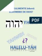 Es Realmente Jehova El Nombre de Dios