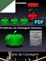 A Clonagem Humana Versão 2