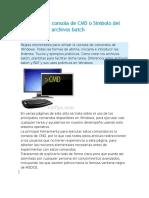 Como Usar La Consola de CMD o Símbolo Del Sistema y Los Archivos Batch