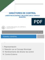 Directores de Control , Labor Fiscalizadora y Relación Concejo Municipal