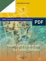 Abordagens espaciais na Saúde Pública