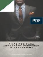 7-Habitos-para-Advogados-Perderem-o-Nervosismo.pdf