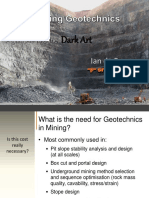 Mining Geotechnics - A Glimpse Into Dark