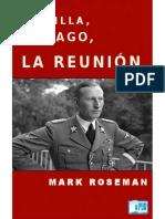 Roseman Marx. La Villa, El Lago, La Reunión. El Plan Que Conduciría a La Solución Final.
