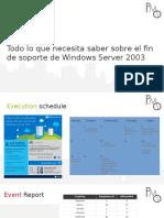 Webinar - Todo Lo Que Necesita Saber Sobre El Fin de Soporte de Windows Server 2003