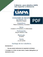 Tarea 2 Unidad II Medio Ambiente y Sociedad (UAPA)