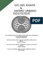 Traducción Dkmu Khaos Magick Urban Shamanism by Fr Sheosyrath Fr Alysrose