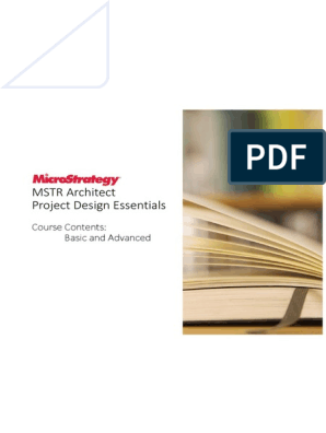 Microstrategy architect project design essentials pdf