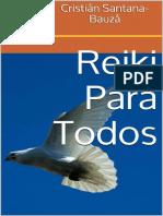 Reiki Para Todos Los Fundamentos Para Un Mejor Vivir Spanish Edition_nodrm