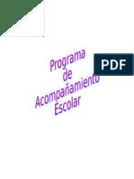 PROGRAMA DE ACOMPAÑAMIENTO ESCOLAR EN
