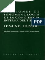 Edmund Husserl- Lecciones de Fenomenología de La Conciencia Interna Del Tiempo