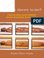 What is Slavery to Me? Postcolonial/Slave Memory in Post-Apartheid South Africa