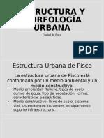 Estructura y Morfología Urbana Pisco