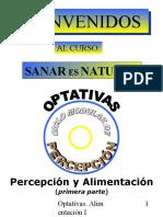 Sanar es Natural - Percepción y Alimentación I