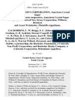 Crystal Grower's Corporation, American Crystal Sugar Company, a Minnesota Cooperative, American Crystal Sugar Company, a Dissolved New Jersey Corporation, Wilburn Brekken and Arnet Weinlaeder v. Cris Dobbins, C. W. Briggs, F. C. Zitkowski, Donald S. Graham, G. B. Aydelott, Stewart Cosgriff, Richard M. David, C. B. Flick, D. J. McGanney Karl W. Mehlmann, John C. Mitchell and Harry T. Lewis, Jr., and United Bank of Denver, N. A., for E. Warren Willard, Deceased, and Davis, Graham & Stubbs, a Partnership, the Boettcher Foundation, a Colorado Non-Profit Corporation, and Boettcher Realty Company, a Colorado Corporation, 616 F.2d 458, 10th Cir. (1980)