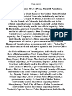 """Francisco Eugenio Martinez v. Fred M. Winner, Chief Judge of the United States District Court for the District of Colorado, Individually and in His Official Capacity Joseph M. Dolan, United States Attorney for the District of Colorado, Individually and in His Official Capacity Susan Roberts, Assistant United States Attorney, Individually and in Her Official Capacity John R. Barksdale, Assistant United States Attorney, Individually and in His Official Capacity Dan Christopher, Assistant United States Attorney, Individually and in His Official Capacity Jan Chapman, Assistant United States Attorney, Individually and in Her Official Capacity United States Department of Justice, a Governmental Entity Federal Bureau of Investigation, a Governmental Entity """"John Doe"""" and Other Unnamed and Unknown Agents in the Denver Office of the Federal Bureau of Investigation, Individually and in Their Official Capacities Matt Dunn, Deputy United States Marshal, Individually and in His Official Capacity Pe"""